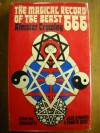 The Magical Record Of The Beast 666 The Diaries Of Aleister Crowley, 1914 1920 - Aleister Crowley