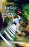 Accident by Design - J.M. Gregson
