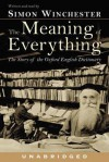 The Meaning of Everything (Audio) - Simon Winchester