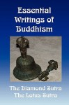 Essential Writings of Buddhism: The Diamond Sutra and the Lotus Sutra - Dwight Goddard, H. Kern