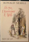 Ah Yes, I Remember it Well....: Paris, 1961-75 - Ronald Searle