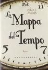 La mappa del tempo (Trilogia Vittoriana, #1) - Félix J. Palma, Pierpaolo Marchetti