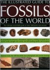 Fossils of the World (The Illustrated Guide to) - Steve Parker
