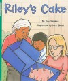 Flying Colors Fiction: Riley's Cake, Level Green 13-14 - Jay Sanders, Nick Bland