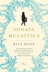 Sonata Mulattica: Poems - Rita Dove