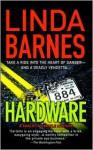 Hardware - Linda Barnes