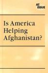 Is America Helping Afghanistan? - Jann Einfeld