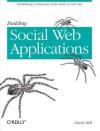 Building Social Web Applications - Gavin Bell