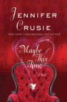 Maybe This Time - Jennifer Crusie
