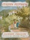 Italian Peepshow - Eleanor Farjeon