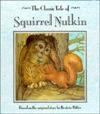 Squirrel Nutkin (The Classic Tales Series) - Publications International Ltd.