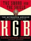 The Sword & the Shield: The Mitrokhin Archive & the Secret History of the KGB (Audio) - Christopher M. Andrew, Vasili Mitrokhin, Charles Stransky