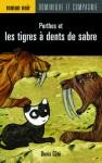 Porthos et les tigres à dents de sabre - Denis Côté, Virginie Egger