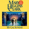 My Gal Sunday: Henry and Sunday Stories (Audio) - Mary Higgins Clark