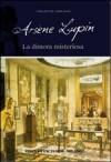Arsenio Lupin - La dimora misteriosa - Maurice Leblanc, Andrea Mothier