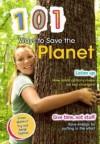 101 Ways to Save the Planet - Deborah Underwood