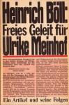 Freies Geleit Für Ulrike Meinhof. Ein Artikel und seine Folgen - Heinrich Böll, Frank Grützbach