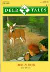 Hide & Seek (Deer Tales Series, No. 1) (Deer Tales Series : No 1) - Scott Johnson, Karen Johnson