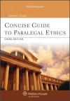 Concise Guide to Paralegal Ethics, Third Edition - CANNON
