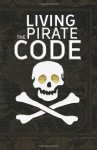 Living the Pirate Code - Mikazuki Publishing House