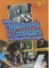 From Chalkboards to Computers: How Schools Have Changed - Jennifer Boothroyd