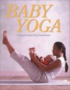 Baby Yoga - Francoise Barbira Freedman