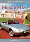 Mazda MX-5 and Miata, Nineteen eighty nine-nineteen ninty nine - James Taylor