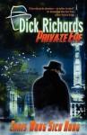 Dick Richards: Private Eye - Chris Wong Sick Hong