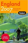 Fodor's England: With the Best of Wales [With Pulout Map] - Fodor's Travel Publications Inc.