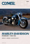 Harley-Davidson Panheads, 1948-1965: Service, Repair, Maintenance - Clymer Publishing, Randy Stephens, E. Scott