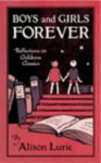 Boys And Girls Forever - Alison Lurie
