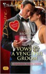 Vows & A Vengeful Groom (Diamonds Down Under, Book 1) - Bronwyn Jameson