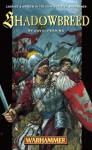 Shadowbreed (Warhammer) - David S. Garnett, David Ferring