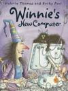 Winnie's New Computer - Valerie Thomas, Korky Paul