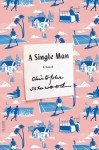 A Single Man - Christopher Isherwood