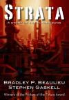 Strata - Bradley P. Beaulieu, Stephen Gaskell