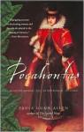 Pocahontas: Medicine Woman, Spy, Entrepreneur, Diplomat - Paula Gunn Allen