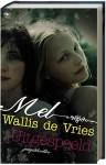 Uitgespeeld - Mel Wallis de Vries