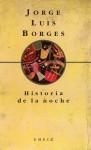 Historia de la noche - Jorge Luis Borges