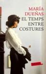 El temps entre costures - María Dueñas
