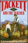 Tackett and the Teacher (Tackett Trilogy, #2) - Lyn Nofziger