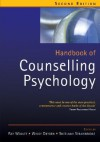 Handbook of Counselling Psychology - Ray Woolfe, Windy Dryden, Sheelagh Strawbridge