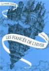 Les Fiancés de l'hiver (La Passe-miroir, #1) - Christelle Dabos