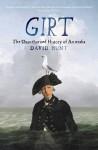 Girt: The Unauthorised History of Australia - David Hunt