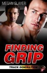 Finding Grip - Megan Slayer