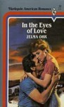 In the Eyes of Love - Zelma Orr