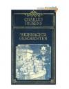 Weihnachtsgeschichten - Charles Dickens, H. Lorenz