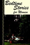 Bedtime Stories for Women - Nancy Madore
