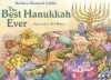 The Best Hanukkah Ever - Barbara Diamond Goldin