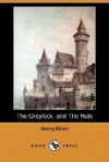 The Greylock, and the Nuts (Dodo Press) - Georg Ebers